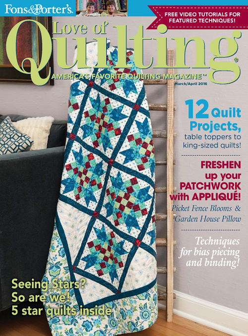 Love of Quilting - March/April 2016
