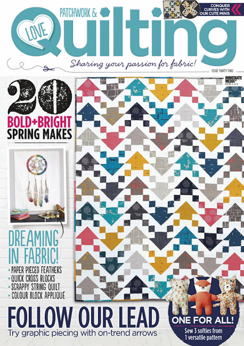 Love Patchwork & Quilting - Issue 32, 2016