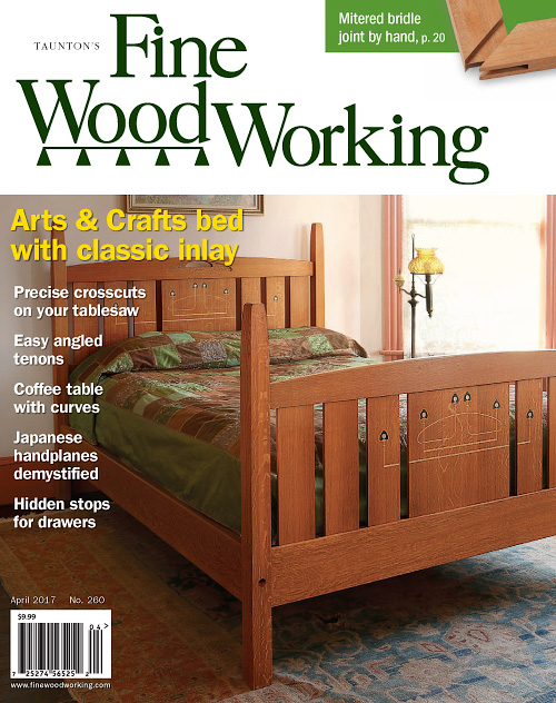 Fine Woodworking - March/April 2017
