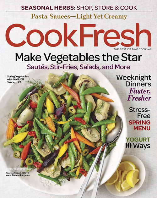 The Best of Fine Cooking - Cook Fresh, Spring 2017