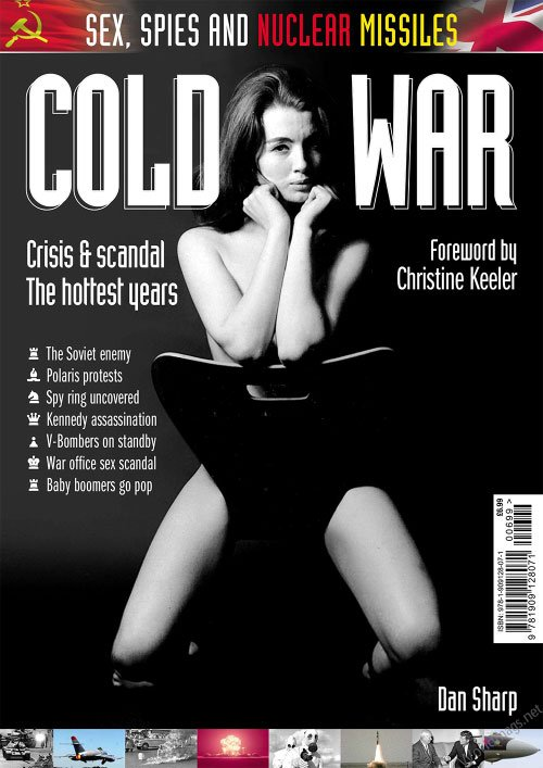 Cold War - Sex, Spies and Nuclear Missiles