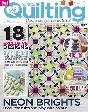 Love Patchwork & Quilting - March 2018
