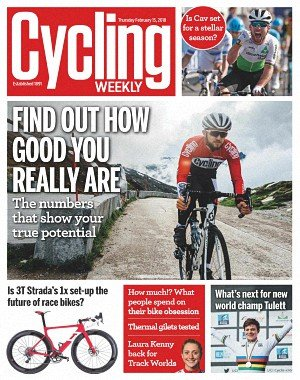 Cycling Weekly - February 15, 2018