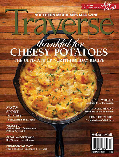 Traverse, Northern Michigan's Magazine - November 2018