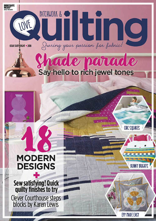 Love Patchwork & Quilting - March 2019