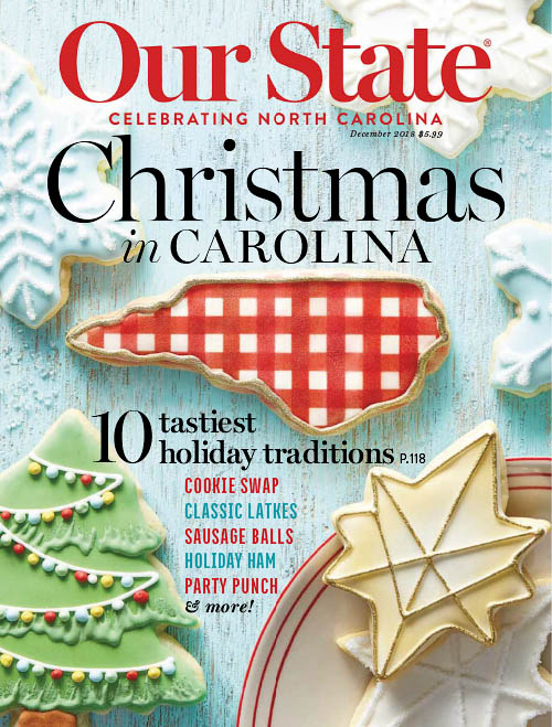 Our State: Celebrating North Carolina - December 2018