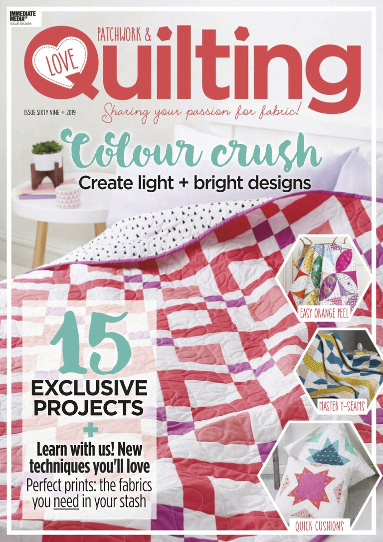 Love Patchwork & Quilting - April 2019