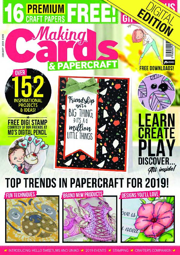 Making Cards & PaperCraft – January 2019