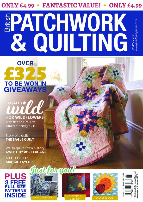 Patchwork & Quilting UK – January 2019