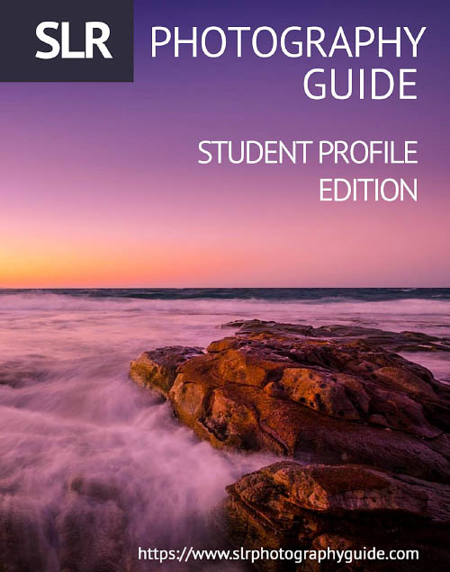 SLR Photography Guide - Student Profile Edition 2018