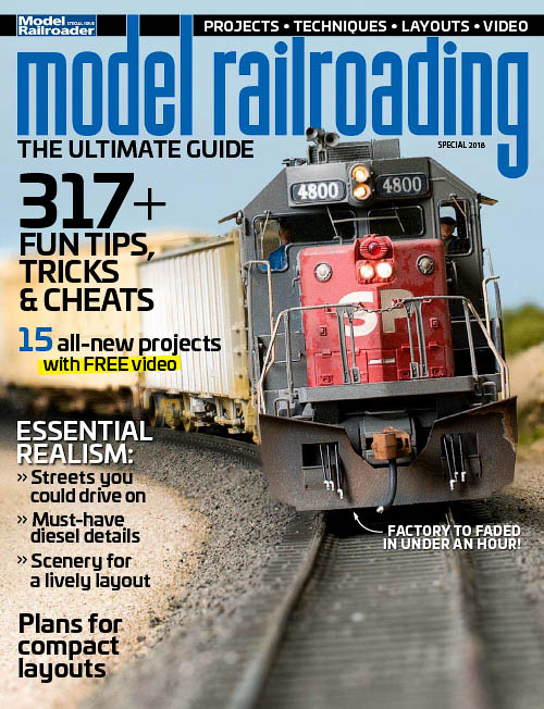 Model Railroading: The Ultimate Guide – Special 2018
