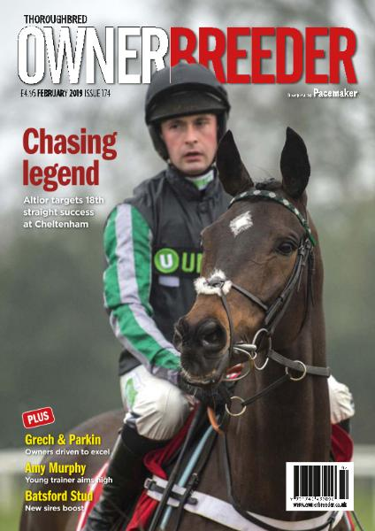Thoroughbred Owner Breeder - Issue 174 - February 2019