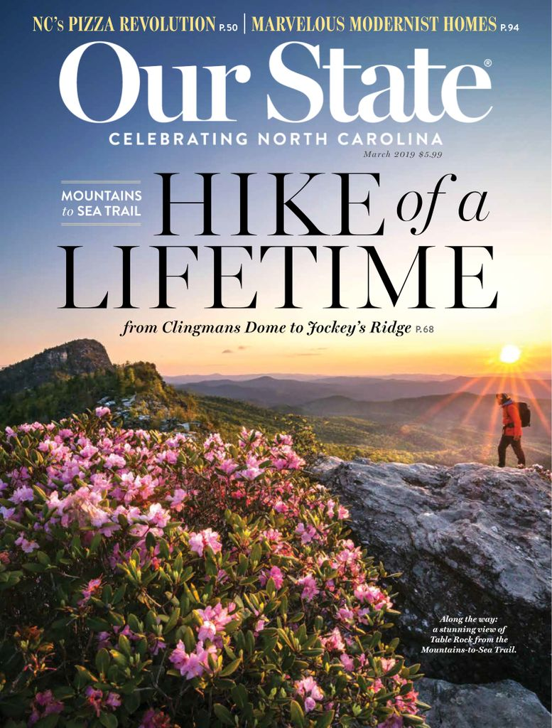 Our State: Celebrating North Carolina - March 2019