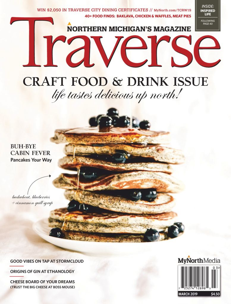 Traverse, Northern Michigan's Magazine - March 2019