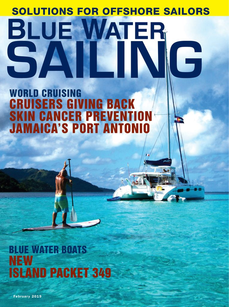 Blue Water Sailing  - February 2019