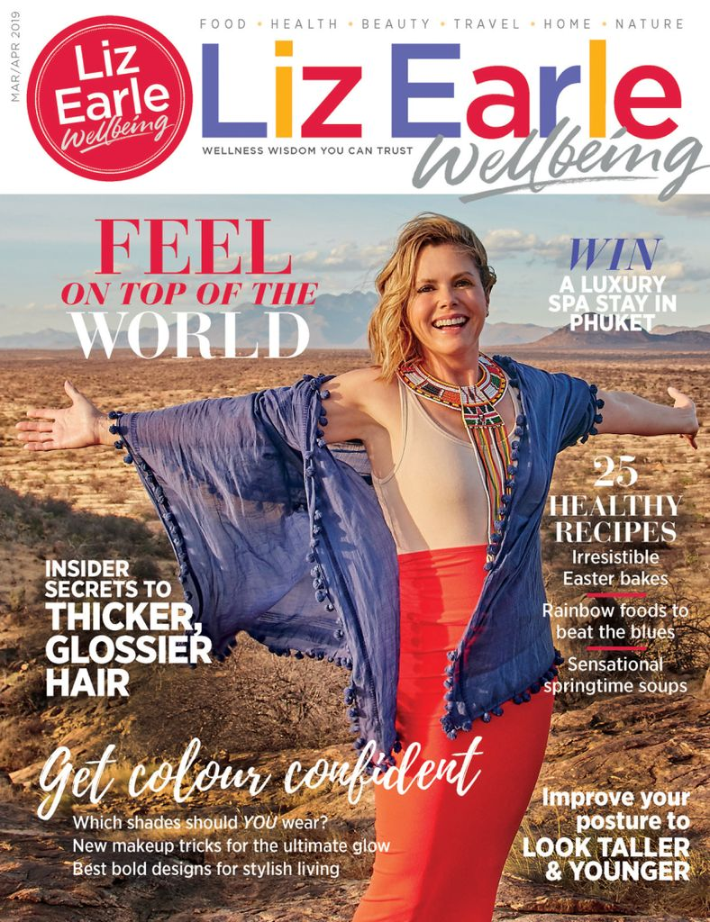 Liz Earle Wellbeing - March 2019