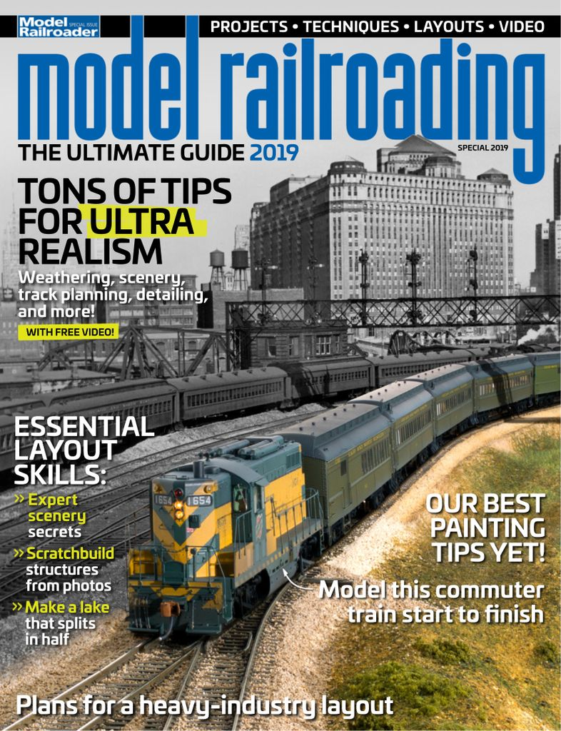 Model Railroading: The Ultimate Guide – March 2019