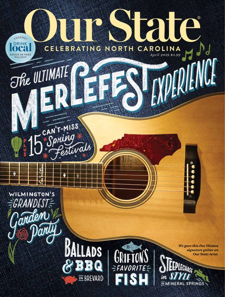 Our State: Celebrating North Carolina - April 2019