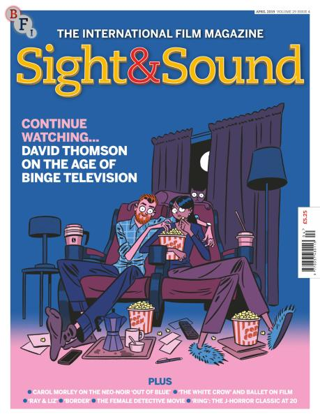 Sight & Sound - April 2019