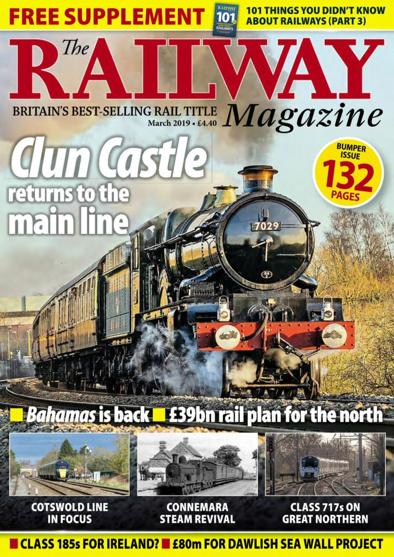 The Railway Magazine - March 2019