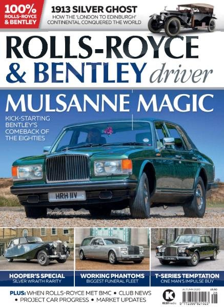 Rolls-Royce & Bentley Driver - Issue 20 - Autumn 2020