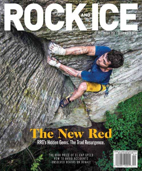 Rock and Ice - Issue 265 - September 2020
